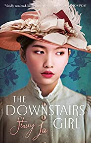 The Downstairs Girl: the must-read Reese Witherspoon Book Club Pick (English Edition)