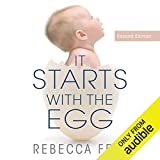 It Starts with the Egg: How the Science of Egg