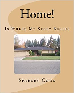Home!: Home is where my story begins: Shirley Cook: 9781503178779: Amazon.com: Books