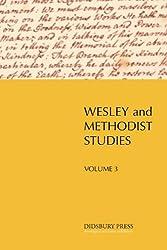 Wesley and Methodist Studies (vol. 3)