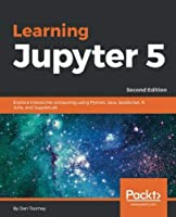 Learning Jupyter 5, 2nd Edition