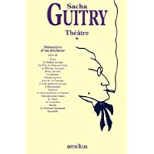 Théâtre I: (Sacha Guitry)