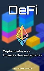 Criptomoedas e as Finanças Descentralizadas - DeFi