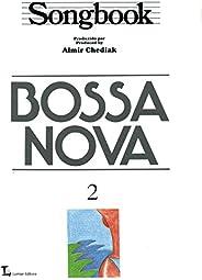 Songbook Bossa Nova - Volume 2