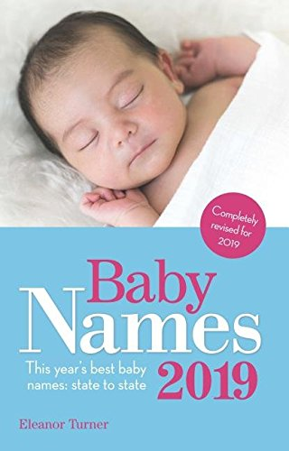 Baby Names 2019: This Year's Best Baby Names: State to State (Best Tv Shows For Infants)