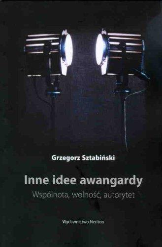 Inne Idee Awangardy: Wspaolnota, Wolnoasac, Autorytet Sztabiski Grzegorz