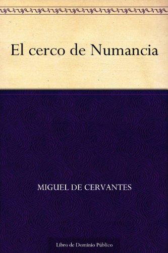 el-cerco-de-numancia-spanish-edition