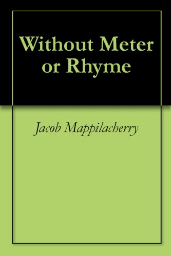 Without Meter or Rhyme