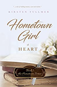 Hometown Girl At Heart by Kirsten Fullmer ebook deal