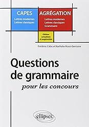 Question de grammaire pour les concours CAPES Lettres modernes Lettres classiques / Agrégation Lettres modernes Lettres classiques Grammaire