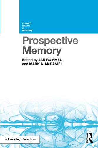 Prospective Memory (Current Issues in Memory) by Routledge