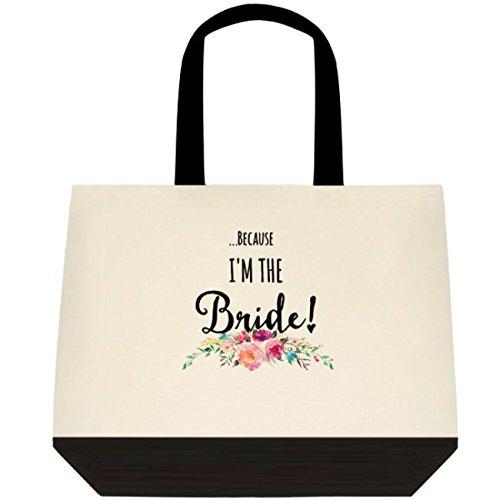 Heartfelt Hospitality ''...Because I'm the Bride!'' Personalized Canvas Wedding Bride Tote Bag