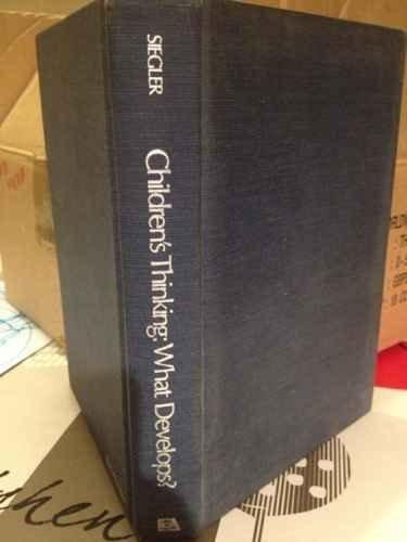 Children's Thinking: What Develops? 1st Edition