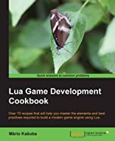 Lua Game Development Cookbook