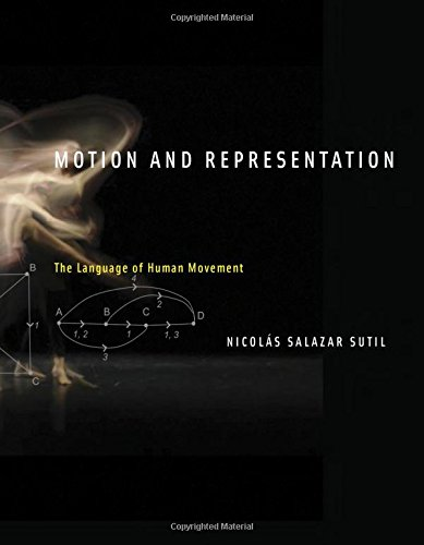 Motion and Representation: The Language of Human Movement (The MIT Press) by The MIT Press