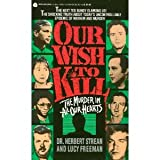 Our Wish to Kill, Herbert S. Strean and Lucy Freeman, 0380718464