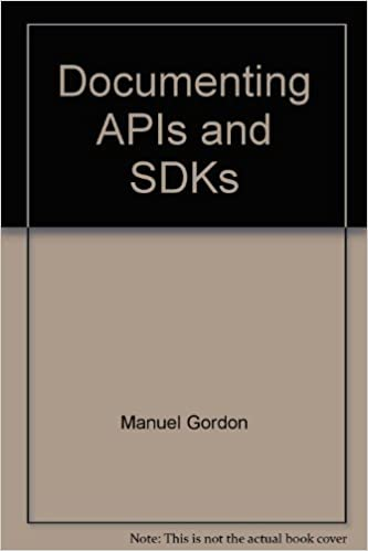 Amazon com: Documenting APIs and SDKs (9780973582123): Manuel Gordon