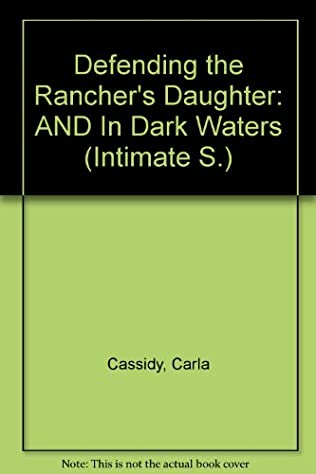 book cover of Defending the Rancher\'s Daughter / In Dark Waters