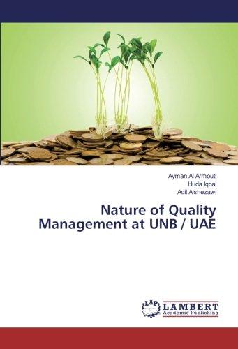 Nature of Quality Management at UNB / UAE pdf epub
