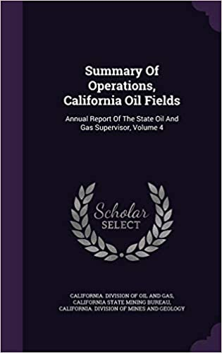 Buy Summary of Operations, California Oil Fields: Annual