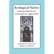 Ecological Niches: Linking Classical and Contemporary Approaches