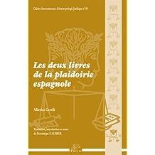 Les Deux Livres de la Plaidoirie Espagnole
