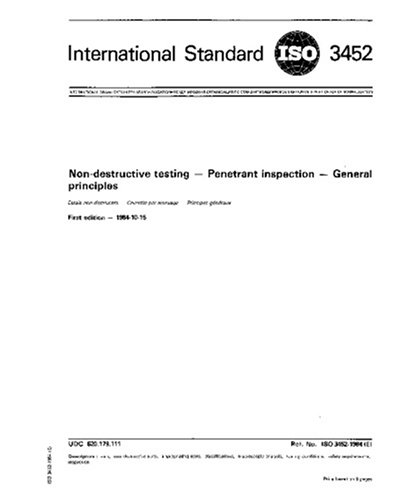 iso-34521984-non-destructive-testing-penetrant-inspection-general-principles