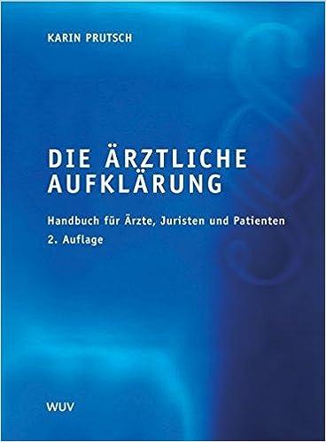Book Die ??rztliche Aufkl??rung. by Karin Prutsch (2004-04-30)