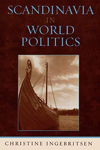 Scandinavia in World Politics (Europe Today)