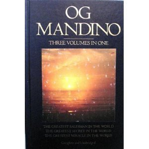 Og Mandino: The Greatest Salesman in the World / The Greatest Secret in the World / The Greatest Miracle in the World (Greatest Miracle In The World)