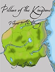 Pillars of the Kingdom Volume 1: The Forming