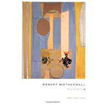 Robert Motherwell : What Art Holds by Mary Ann Caws (1996-04-15)