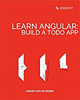 Learn Angular: Build a Todo App Front Cover