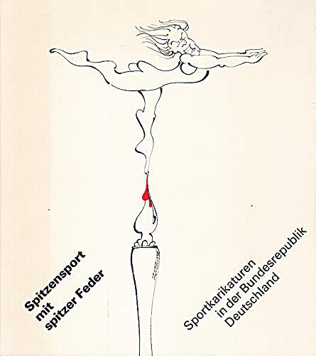 Spitzensport mit spitzer Feder, Sportkarikaturen in der Bundesrepublik Deutschland,