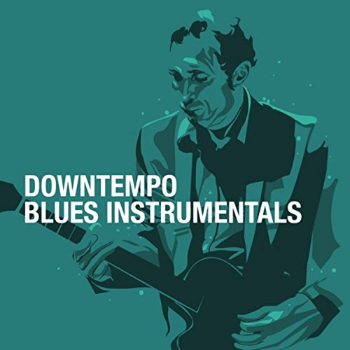 Downtempo Blues Instrumentals