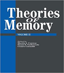 Theories Of Memory II: Vol 2
