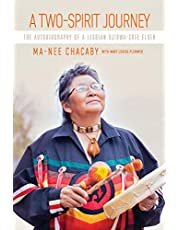 A Two-Spirit Journey: The Autobiography of a Lesbian Ojibwa-Cree Elder