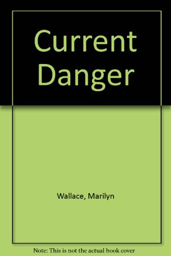 Current Danger
