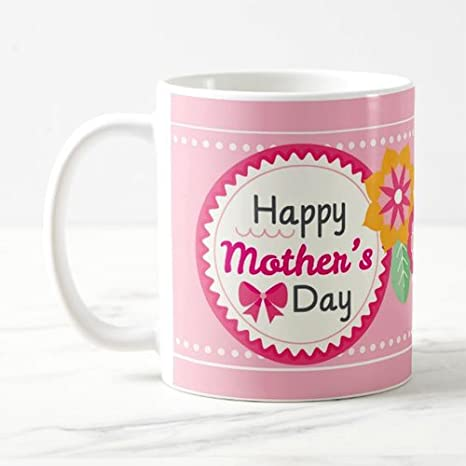 Buy Mothers Day Mug Birthday Anniversary Gift For Mother Online At