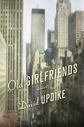 Old Girlfriends: Stories
