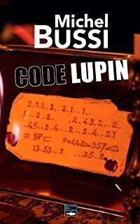 Code Lupin, Bussi, Michel