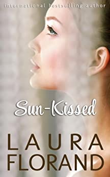 Sun-Kissed: A Novel (Amour et Chocolat Book 7) by [Florand, Laura]