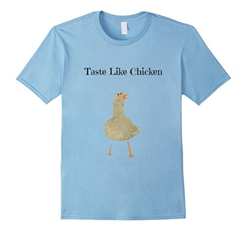 Mens Taste Like Chicken Funny Saying Slogan Tshirt Medium Baby ()