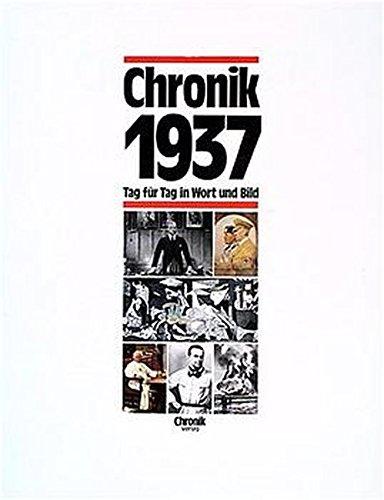 Chronik Chronik 1937  Chronik   Bibliothek Des 20. Jahrhunderts. Tag Für Tag In Wort Und Bild