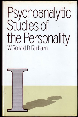 Psychoanalytic Studies of the Personality: The Object Relation Theory of Personality