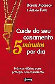 Cuide de seu casamento 5 minutos por dia