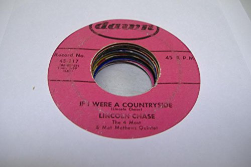 LICOLN CHASE THE 4 MOST & MAT METHEW'S QUINTET 45 RPM If I Were A Countryside / Watch My Smoke
