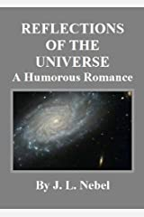 REFLECTIONS OF THE UNIVERSE Kindle Edition