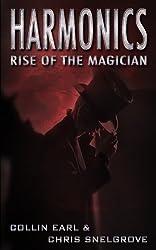Harmonics: Rise of the Magician (Harmonics Series Book One)