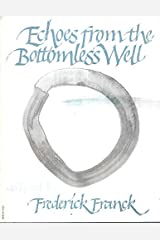 Echoes from the Bottomless Well Paperback